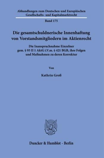 Cover: Die gesamtschuldnerische Innenhaftung von Vorstandsmitgliedern im Aktienrecht