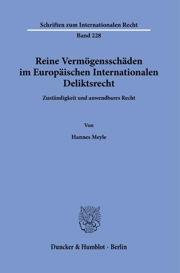Cover: Reine Vermögensschäden im Europäischen Internationalen Deliktsrecht