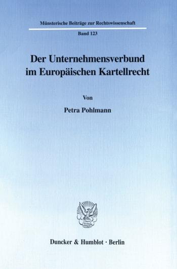 Cover: Der Unternehmensverbund im Europäischen Kartellrecht