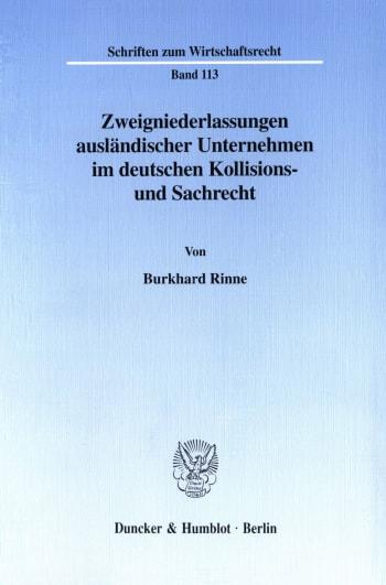 Cover: Zweigniederlassungen ausländischer Unternehmen im deutschen Kollisions- und Sachrecht