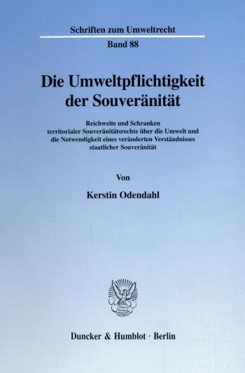 Cover: Die Umweltpflichtigkeit der Souveränität
