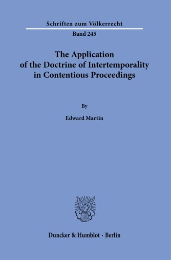 Cover: The Application of the Doctrine of Intertemporality in Contentious Proceedings