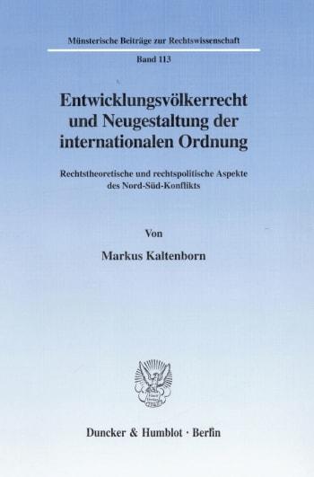 Cover: Entwicklungsvölkerrecht und Neugestaltung der internationalen Ordnung