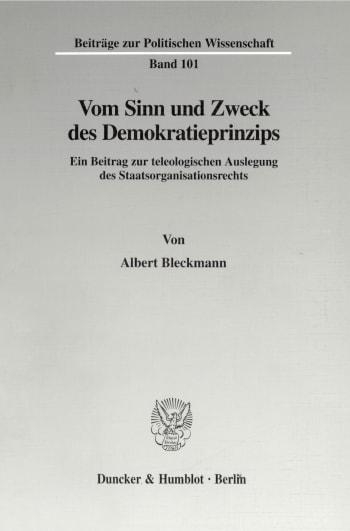 Cover: Vom Sinn und Zweck des Demokratieprinzips