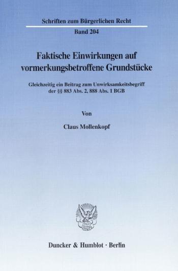Cover: Faktische Einwirkungen auf vormerkungsbetroffene Grundstücke