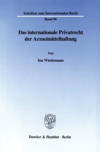 Cover: Das internationale Privatrecht der Arzneimittelhaftung
