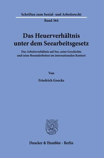 Cover: Das Heuerverhältnis unter dem Seearbeitsgesetz