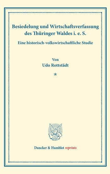 Cover: Besiedelung und Wirtschaftsverfassung des Thüringer Waldes i. e. S