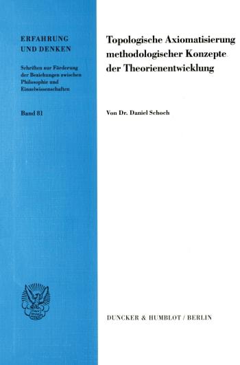 Cover: Topologische Axiomatisierung methodologischer Konzepte der Theorienentwicklung