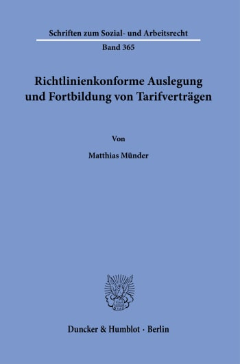Cover: Richtlinienkonforme Auslegung und Fortbildung von Tarifverträgen