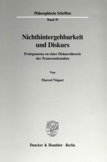Cover: Nichthintergehbarkeit und Diskurs