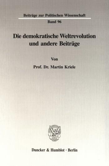 Cover: Die demokratische Weltrevolution und andere Beiträge