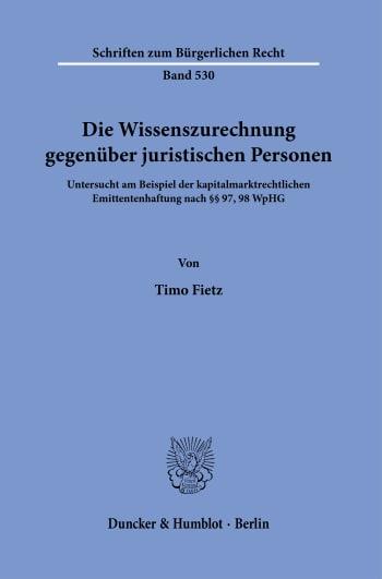Cover: Die Wissenszurechnung gegenüber juristischen Personen