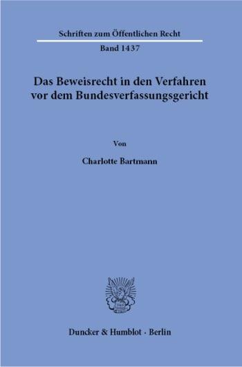 Cover: Das Beweisrecht in den Verfahren vor dem Bundesverfassungsgericht