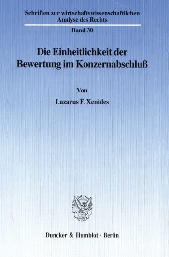 Cover: Die Einheitlichkeit der Bewertung im Konzernabschluß