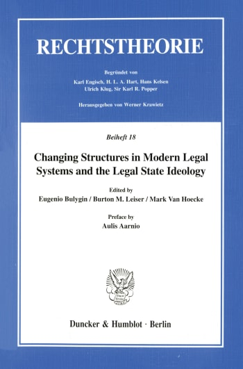 Cover: Changing Structures in Modern Legal Systems and the Legal State Ideology