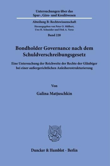 Cover: Bondholder Governance nach dem Schuldverschreibungsgesetz