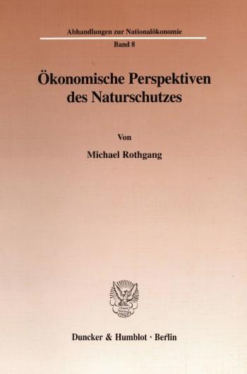 Cover: Ökonomische Perspektiven des Naturschutzes