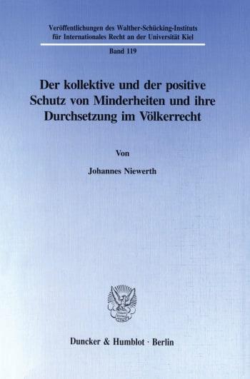 Cover: Der kollektive und der positive Schutz von Minderheiten und ihre Durchsetzung im Völkerrecht