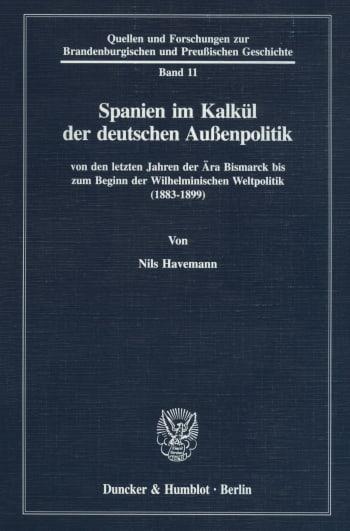 Cover: Spanien im Kalkül der deutschen Außenpolitik