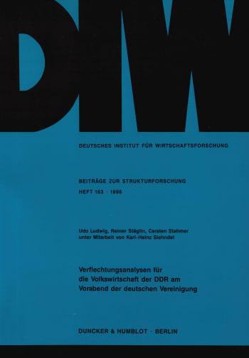 Cover: Verflechtungsanalysen für die Volkswirtschaft der DDR am Vorabend der deutschen Vereinigung