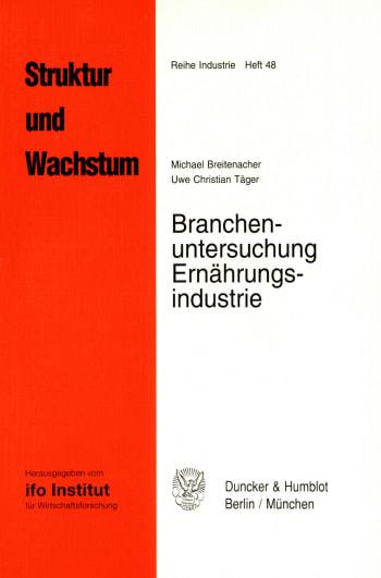Cover: Branchenuntersuchung Ernährungsindustrie