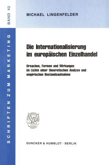 Cover: Die Internationalisierung im europäischen Einzelhandel