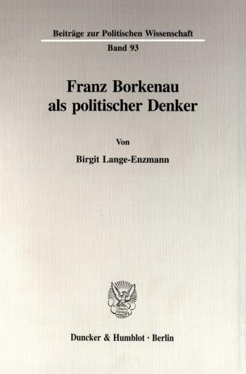 Cover: Franz Borkenau als politischer Denker