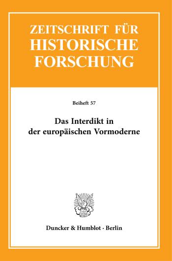 Cover: Das Interdikt in der europäischen Vormoderne