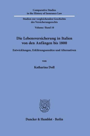 Cover: Die Lebensversicherung in Italien von den Anfängen bis 1800
