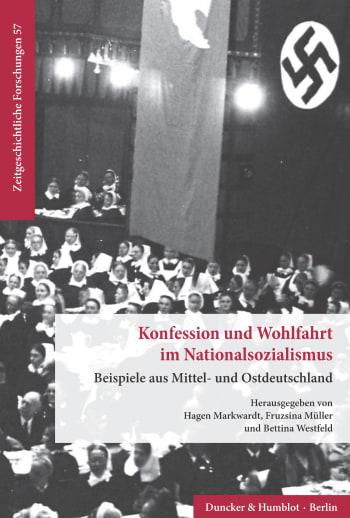 Cover: Konfession und Wohlfahrt im Nationalsozialismus
