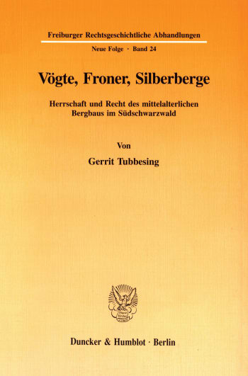 Cover: Vögte, Froner, Silberberge