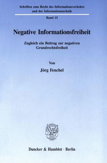 Cover: Negative Informationsfreiheit