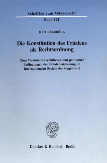 Cover: Die Konstitution des Friedens als Rechtsordnung
