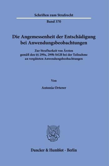 Cover: Die Angemessenheit der Entschädigung bei Anwendungsbeobachtungen
