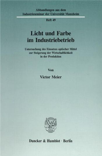 Cover: Licht und Farbe im Industriebetrieb