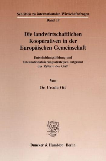 Cover: Die landwirtschaftlichen Kooperativen in der Europäischen Gemeinschaft