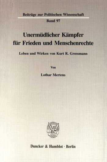 Cover: Unermüdlicher Kämpfer für Frieden und Menschenrechte