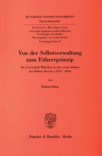 Cover: Von der Selbstverwaltung zum Führerprinzip