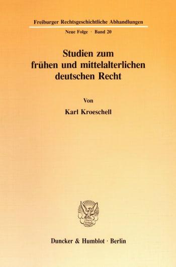 Cover: Studien zum frühen und mittelalterlichen deutschen Recht