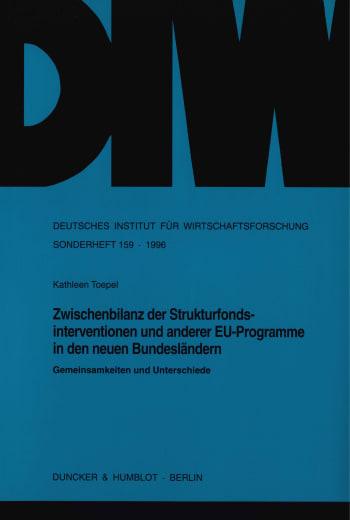 Cover: Zwischenbilanz der Strukturfondsinterventionen und anderer EU-Programme in den neuen Bundesländern