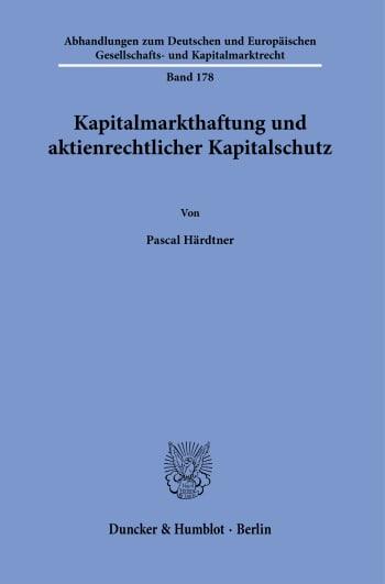 Cover: Kapitalmarkthaftung und aktienrechtlicher Kapitalschutz