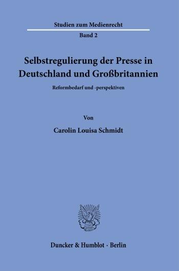 Cover: Selbstregulierung der Presse in Deutschland und Großbritannien