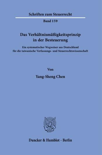 Cover: Das Verhältnismäßigkeitsprinzip in der Besteuerung