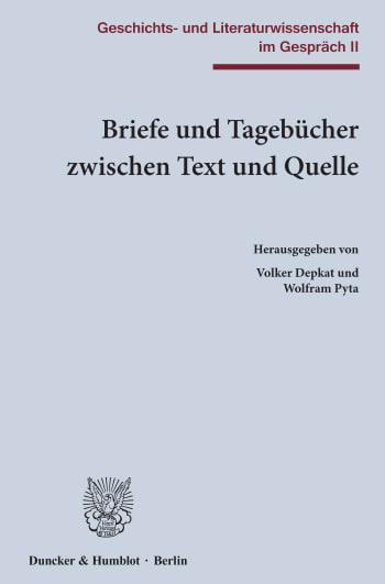 Cover: Briefe und Tagebücher zwischen Text und Quelle