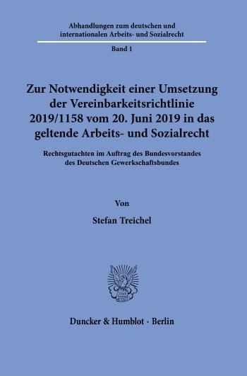 Cover: Zur Notwendigkeit einer Umsetzung der Vereinbarkeitsrichtlinie 2019/1158 vom 20. Juni 2019 in das geltende Arbeits- und Sozialrecht