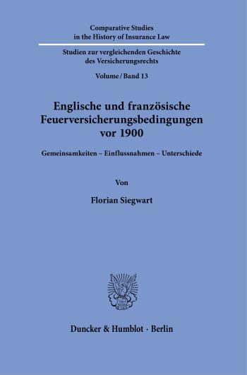 Cover: Englische und französische Feuerversicherungsbedingungen vor 1900