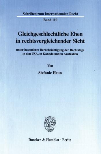 Cover: Gleichgeschlechtliche Ehen in rechtsvergleichender Sicht