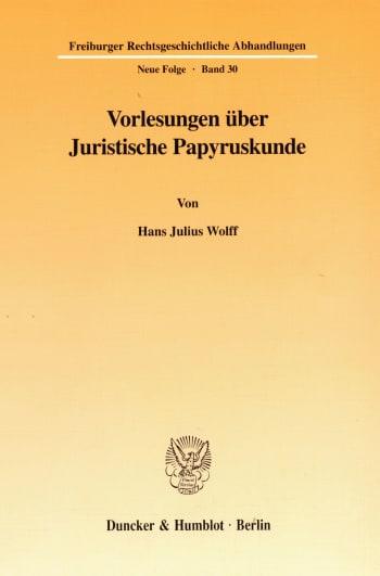 Cover: Vorlesungen über Juristische Papyruskunde