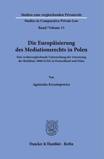 Cover: Die Europäisierung des Mediationsrechts in Polen
